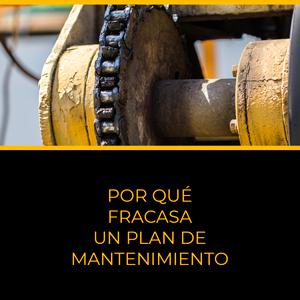 Por qué fracasa un plan de mantenimiento