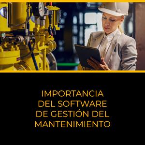Importancia del software de gestión del mantenimiento