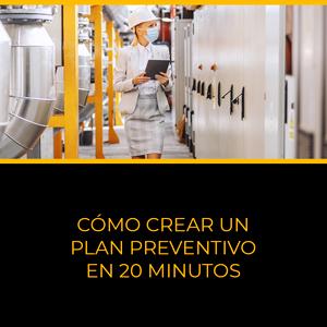Cómo crear un plan preventivo en 20 minutos