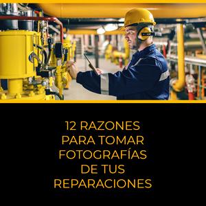 12 razones para tomar fotografías de tus reparaciones